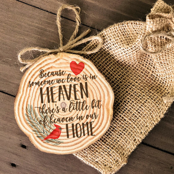 Someone we love memorial cut pine wood ornament