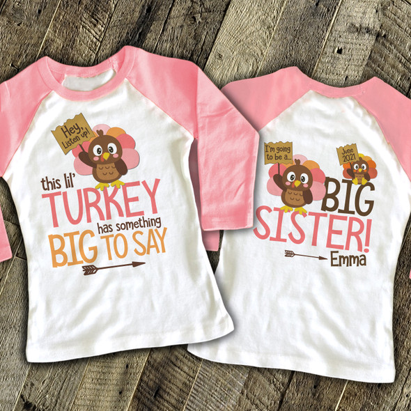 Thanksgiving big sister to be lil turkey pregnancy announcement raglan shirt