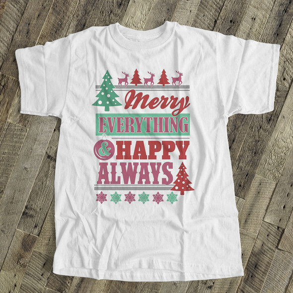 Christmas merry everything happy always crew neck or vneck shirt