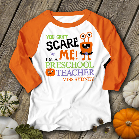 Halloween teacher you can't scare me personalized raglan shirt