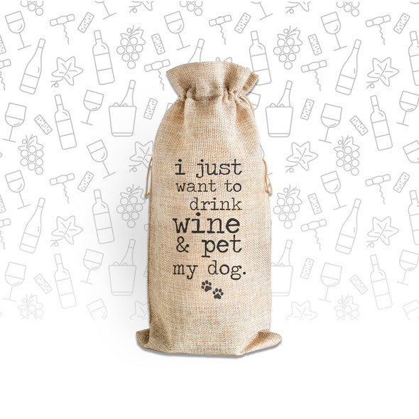 Just want to drink wine & pet my dog wine bottle canvas tote