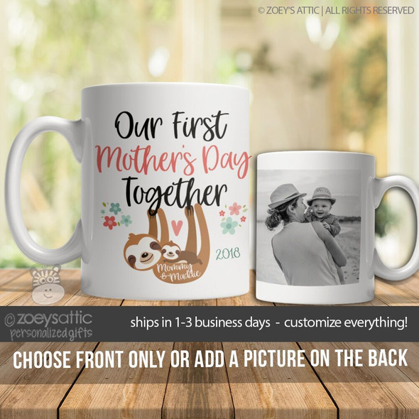 First Mothers Day together sloth coffee mug