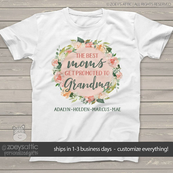 Best moms get promoted to grandma floral wreath Tshirt