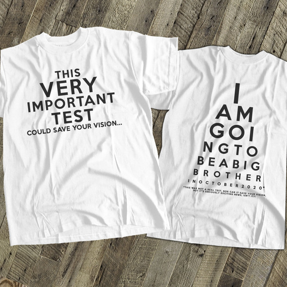 Big brother to be eye test pregnancy announcement Tshirt