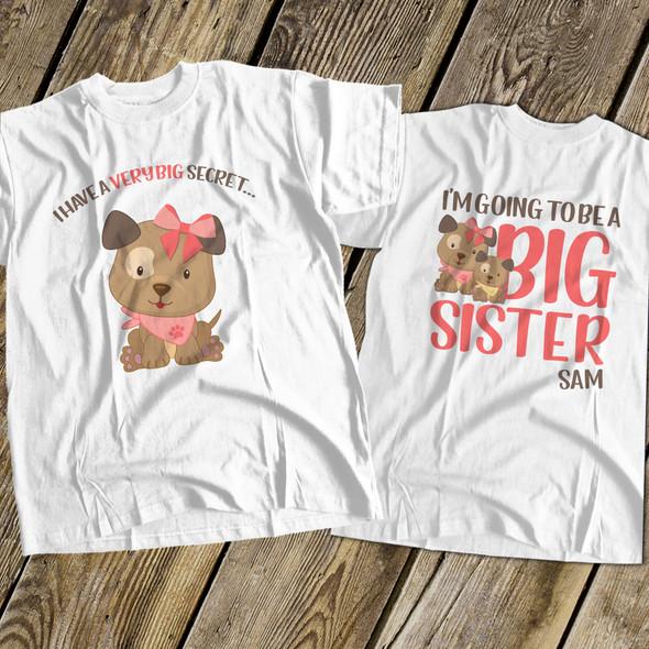 Big sister to be puppy dog secret pregnancy announcement Tshirt