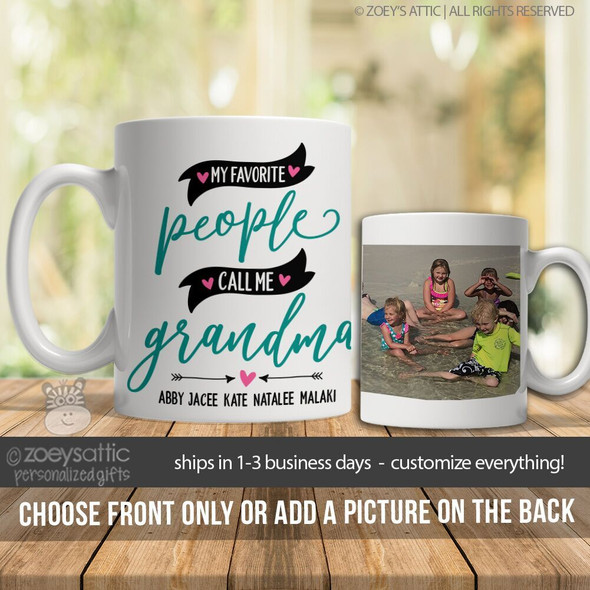My favorite people call me grandma coffee mug