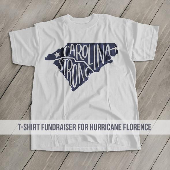 Carolina Strong Hurricane Florence Fundraising T-shirt