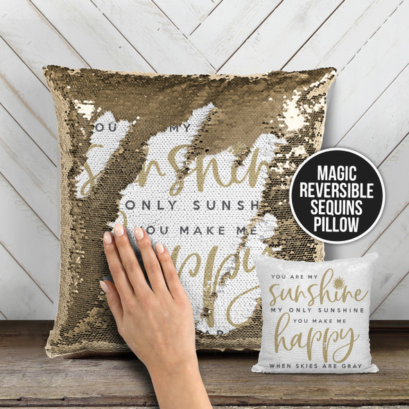 You are my sunshine my only sunshine decorative sequin pillowcase pillow