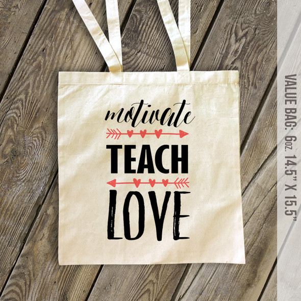Teacher motivate teach love tote bag