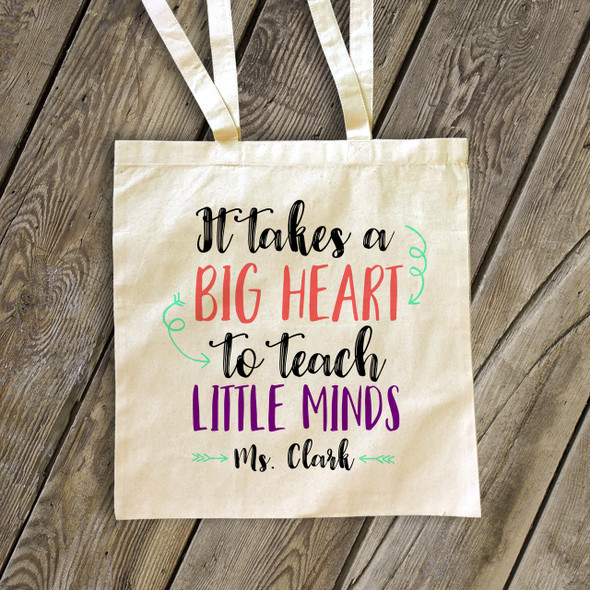 Teacher big heart to teach little minds tote bag
