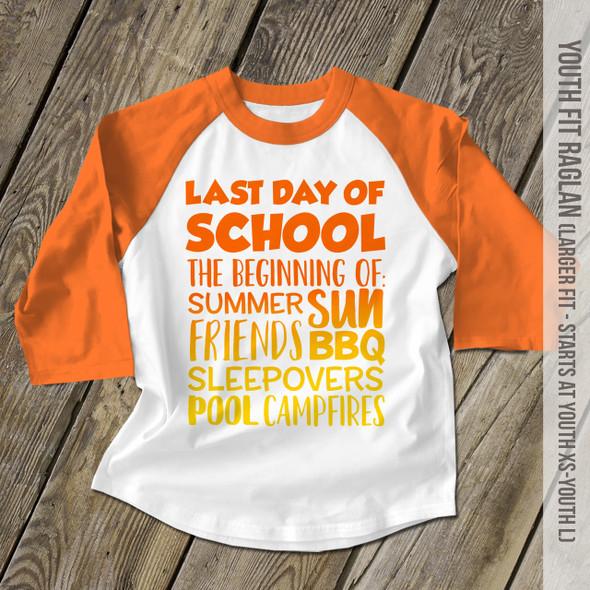 Last day of school summer sun raglan shirt