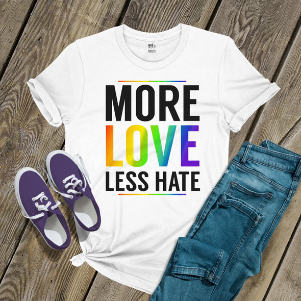 Pride more love less hate unisex Tshirt