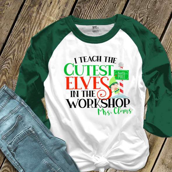 Christmas teacher cutest elves in the workshop personalized unisex ADULT raglan shirt