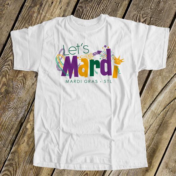 Mardi Gras STL let's mardi unisex adult crew neck or womens vneck shirt