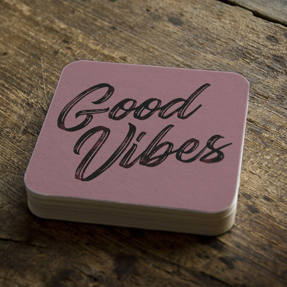 Good vibes square pulpboard bar coasters