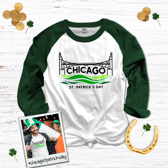 St. Patrick's Day dye the Chicago River green adult unisex raglan shirt