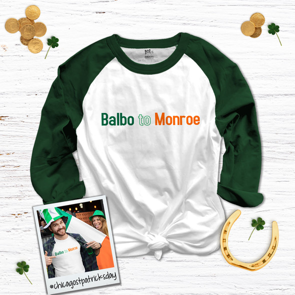 St. Patrick's Day Chicago parade Balbo to Monroe adult unisex raglan shirt