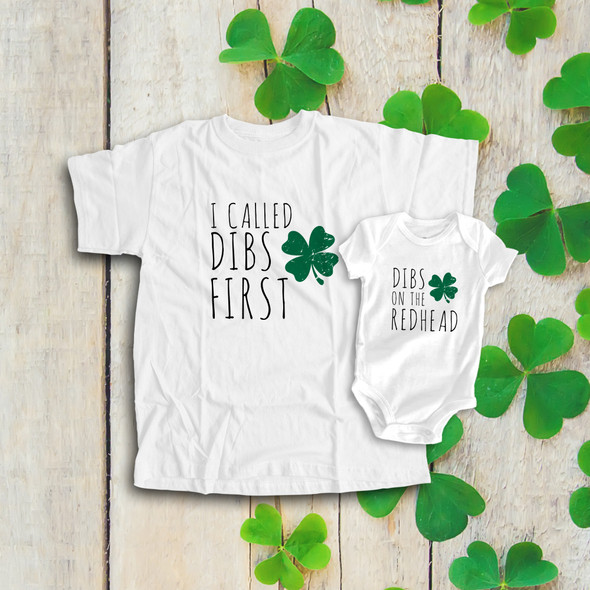 St. Patrick's Day dibs on the redhead matching dad and kiddo bodysuit or Tshirt gift set