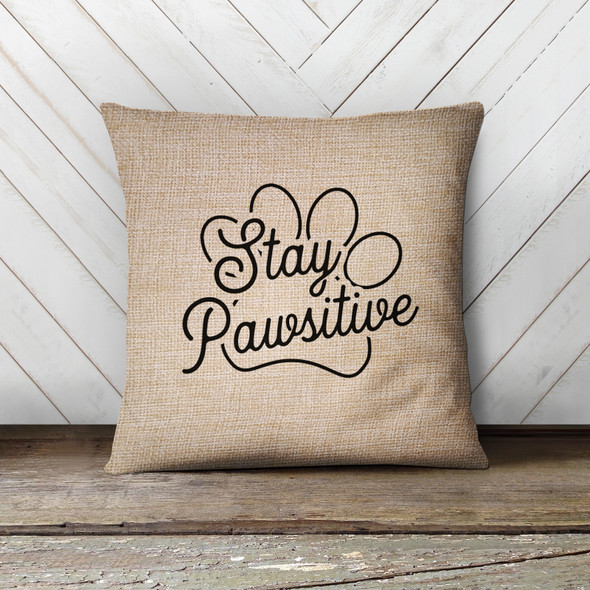 Stay pawsitive pet lover throw pillowcase pillow