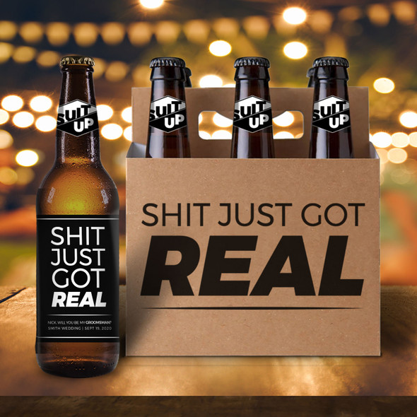 Just got real will you be my groomsman six pack beer holder with labels