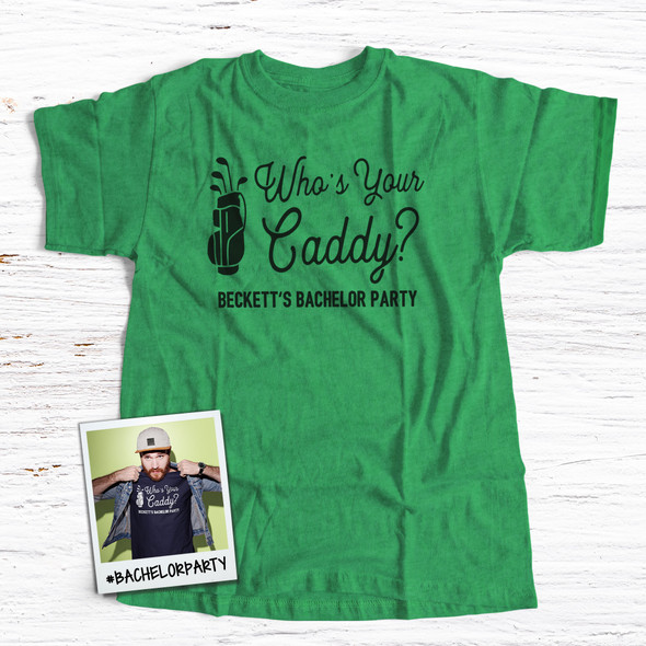 Bachelor party golf who's your caddy personalized Tshirt