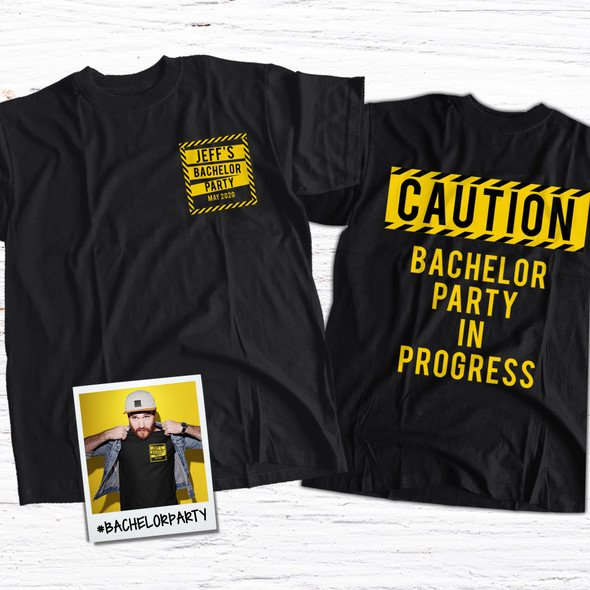 Bachelor party in progress caution personalized DARK Tshirt