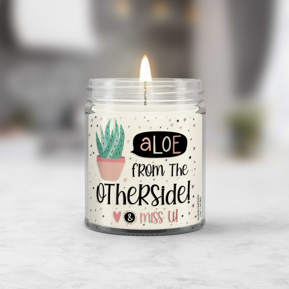 Quarantine aloe from the other side social distancing soy blend wax candle