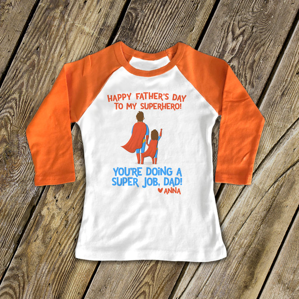 Father's Day superhero dad you're doing a super job from daughter raglan shirt