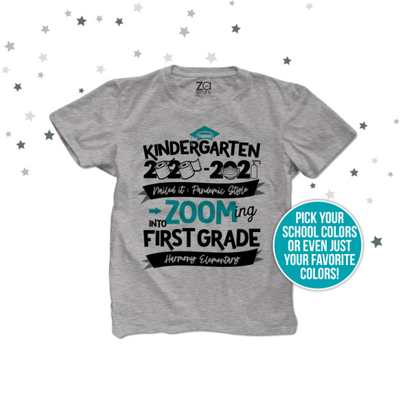 Kindergarten quarantine style zooming into first grade graduation shirt