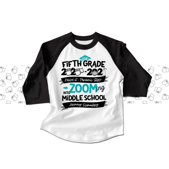 Fifth grade quarantine style zooming into middle school graduation raglan shirt