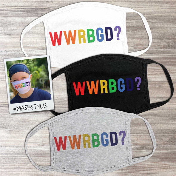What would Ruth Bader Ginsburg do WWRBGD? funny pride face mask