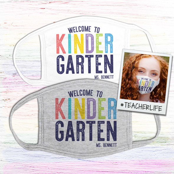 Teacher welcome to kindergarten or any grade personalized face mask
