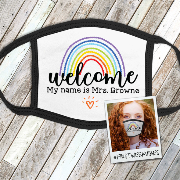 Teacher welcome rainbow personalized face mask