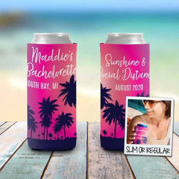 Bachelorette party sunshine social distance personalized can coolie