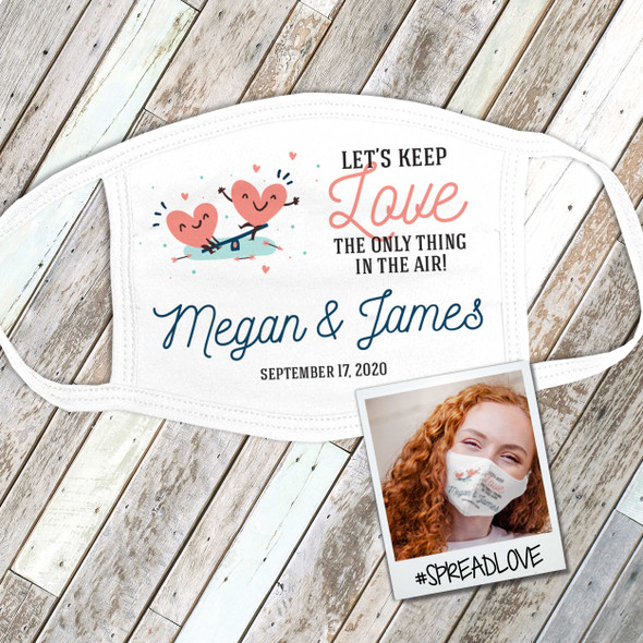 Wedding guest wedding favor keep love in the air personalized face mask