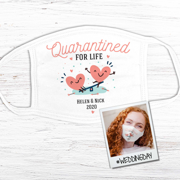 Wedding guest wedding favor quarantined for life personalized face mask