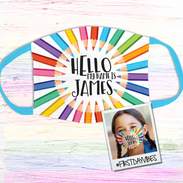Back to school hello my name is personalized fabric face mask