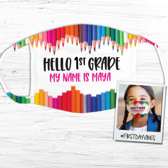 Back to school hello 1st grade or any grade personalized fabric face mask