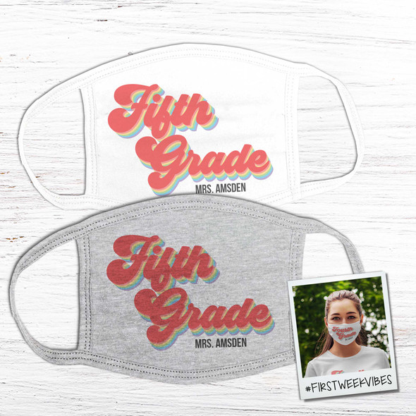 Fifth grade or any grade teacher personalized face mask
