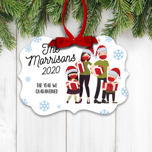 Christmas 2020 the year we quarantined family of four holiday ornament