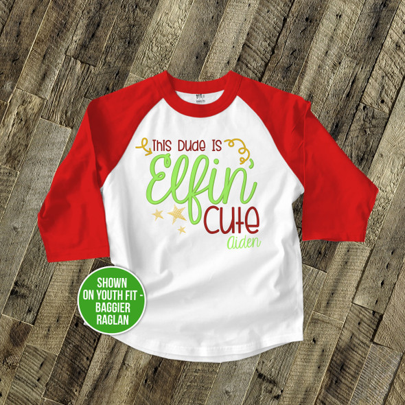 Christmas elfin' cute dude personalized raglan shirt