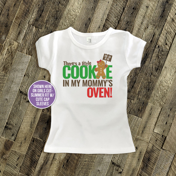 Christmas big sis to be little cookie in my mommy's oven Tshirt