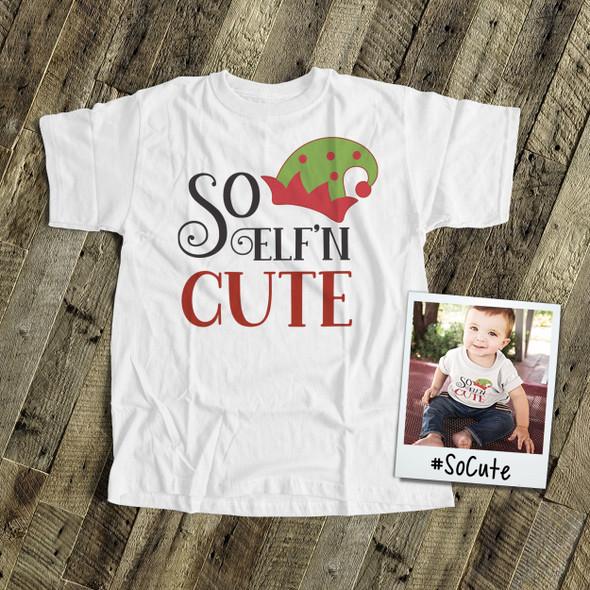 Christmas so elf'n cute kids Tshirt or bodysuit