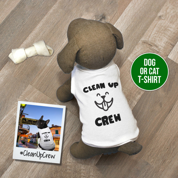 Funny clean up crew dog or cat Tshirt