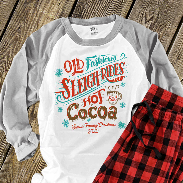 Christmas family sleigh rides and hot cocoa raglan shirt with pants option