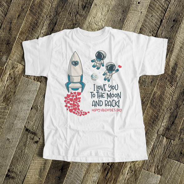 Happy Valentine's Day love you to the moon and back Tshirt