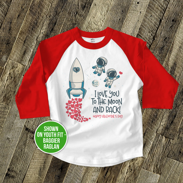 Happy Valentine's Day love you to the moon and back raglan shirt