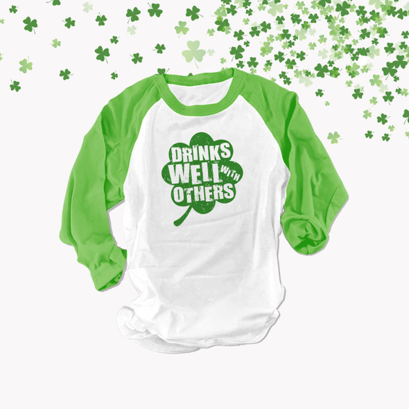St. Patrick's Day drinks well with others adult raglan shirt