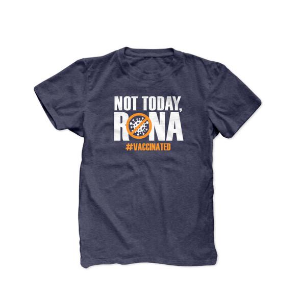 Not today rona  #vaccinated covid-19 coronavirus unisex adult DARK Tshirt
