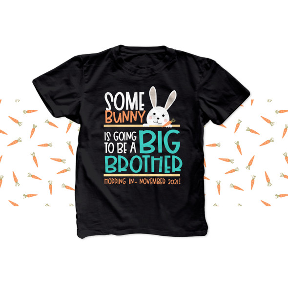 Easter pregnancy announcement some bunny is going to be a big brother DARK Tshirt